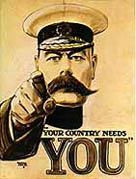 The public face of Kitchener, who knew the war would last years and needed a huge army. (Click on picture to read more)
